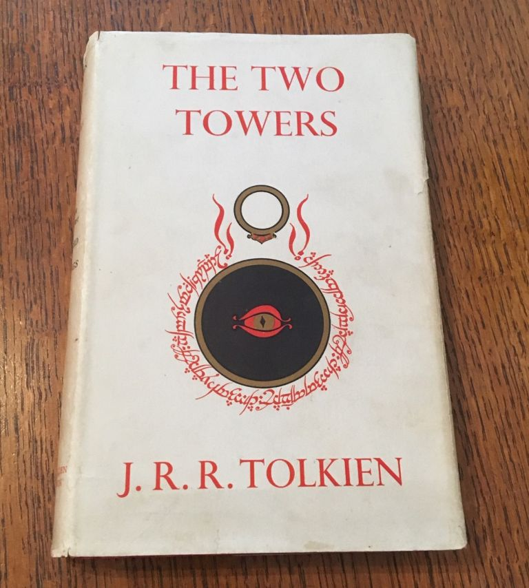 THE TWO TOWERS. Being the second part of The Lord of the Rings. TOLKIEN. J. R. R.