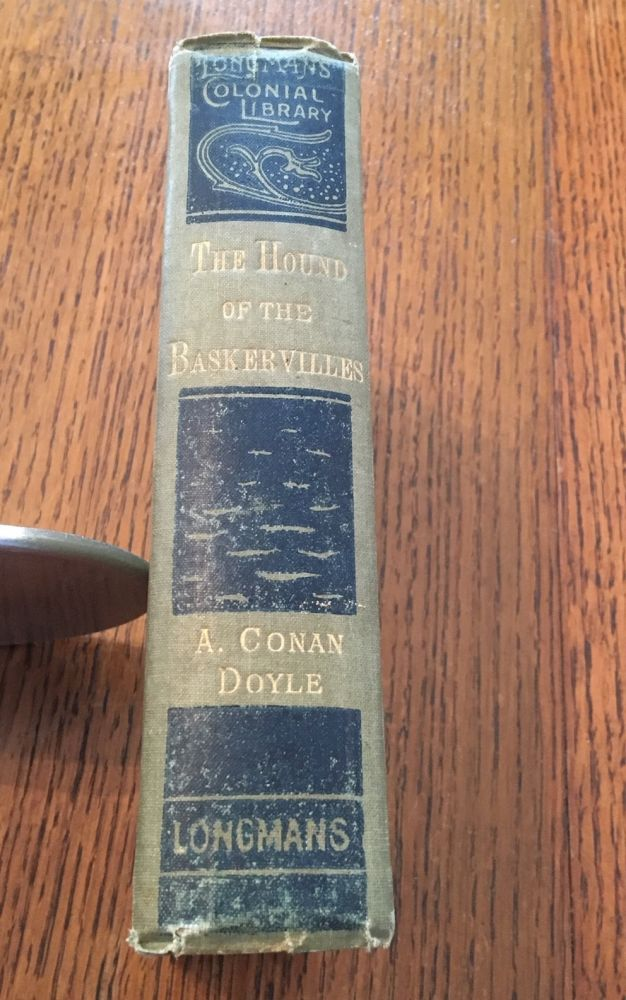 THE HOUND OF THE BASKERVILLES. Another adventure of Sherlock Holmes. - Longmans Colonial Library edition. DOYLE. ARTHUR CONAN.