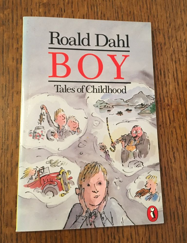BOY. Tales of Childhood. DAHL. ROALD.