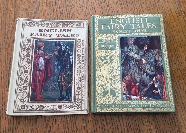 ENGLISH FAIRY TALES. With coloured illustrations by Herbert Cole and R. Anning Bell. -- Tales for Children from many Lands. Edited by F. C. Tilney. RHYS. ERNEST AND GRACE.