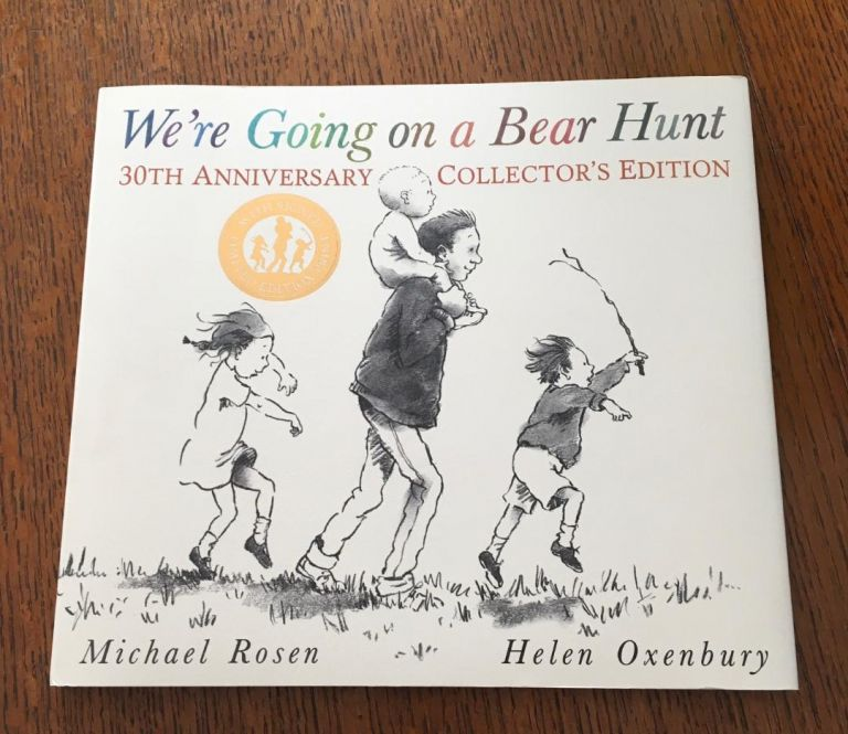 WE'RE GOING ON A BEAR HUNT. 30th Anniversary collector's edition, with signed illustration. ROSEN. MICHAEL. - OXENBURY. HELEN. Illustrates.