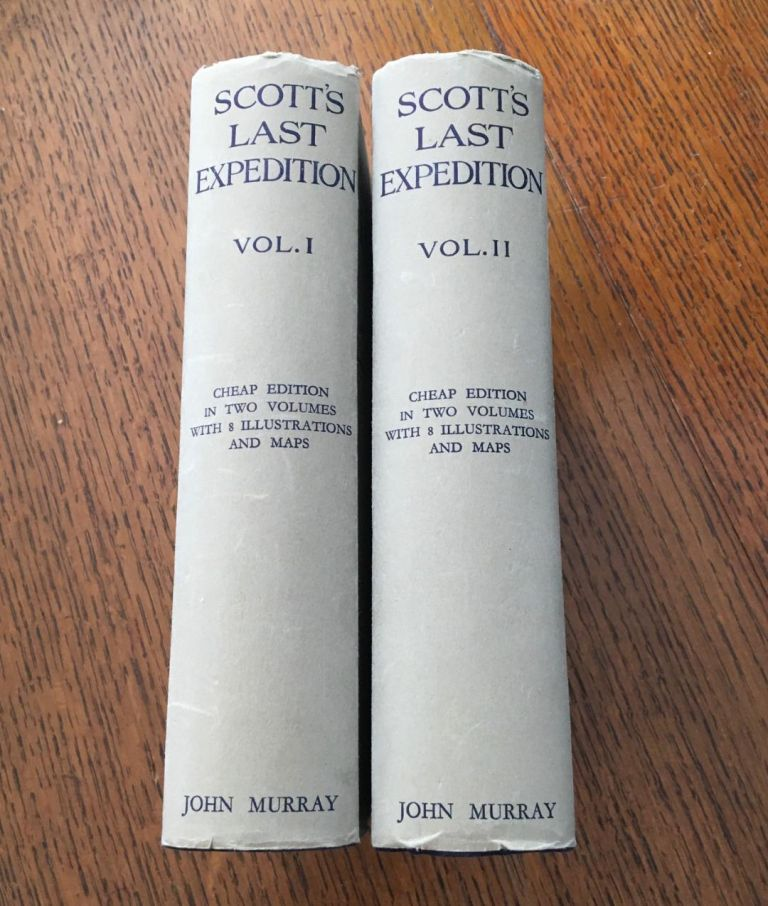 SCOTT'S LAST EXPEDITION. Volume 1. Being the journals of Captain Scott. -- Volume 2. Being the reports of the journeys & the scientific work undertaken by Dr. E. A. Wilson and the surviving members of the expedition. Arranged by Leonard Huxley. With a preface by Sir Clements R. Markham. SCOTT. Captain. R. F., Huxley. Leonard. - Wilson. Dr. E. A.
