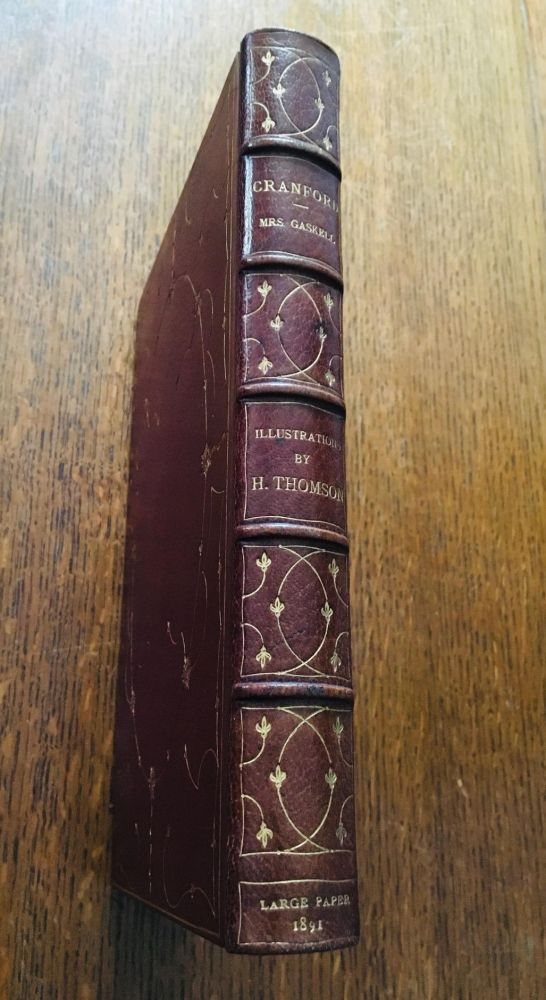 CRANFORD. With a preface by Anne Thackeray Ritchie. GASKELL. MRS., THOMSON. HUGH. Illustrates.