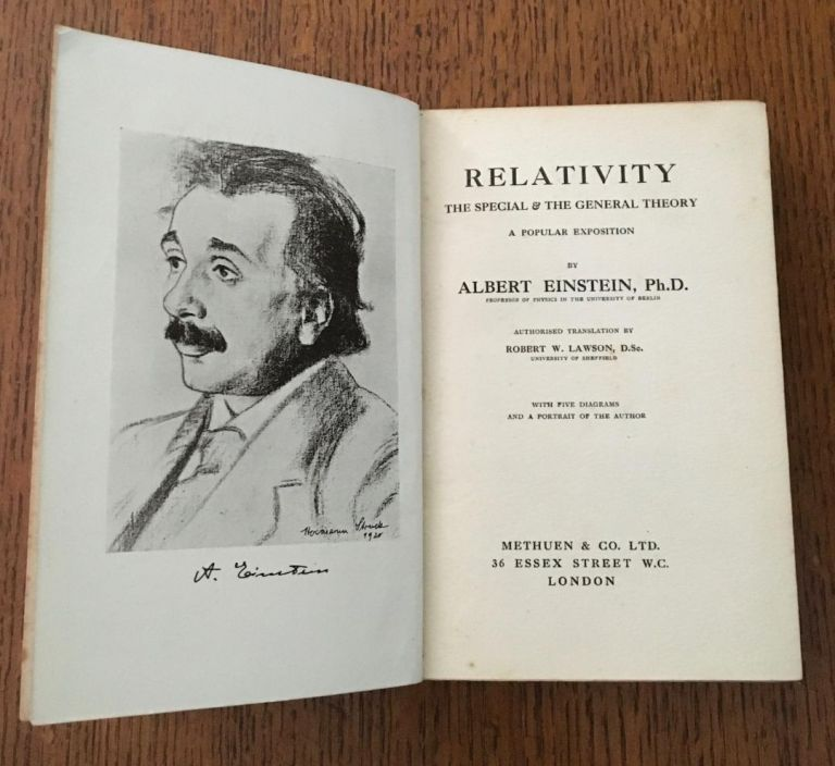 RELATIVITY. The Special and the General Theory. A popular exposition. Translated by Robert W. Lawson. D.Sc. EINSTEIN. ALBERT.