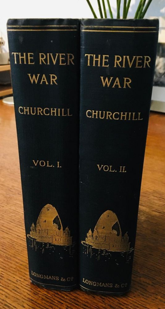 THE RIVER WAR. An Account of the Reconquest of the Soudan. CHURCHILL. WINSTON. SPENCER.