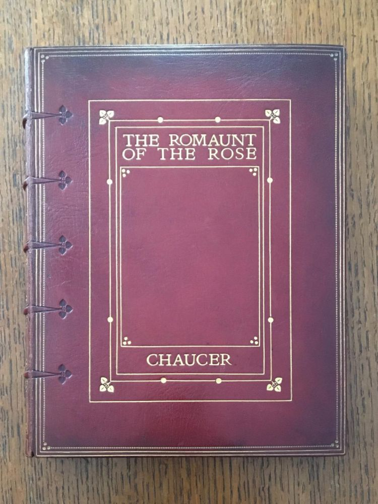 THE ROMAUNT OF THE ROSE. Rendered out of the French into English by Geoffrey Chaucer. Illustrated by Keith Henderson and Norman Wilkinson. CHAUCER. GEOFFREY.