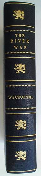 THE RIVER WAR. An account of the reconquest of the Soudan. CHURCHILL. WINSTON. S.