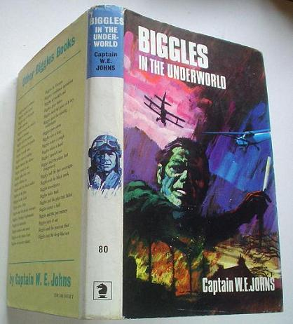 BIGGLES IN THE UNDERWORLD. JOHNS W. E.