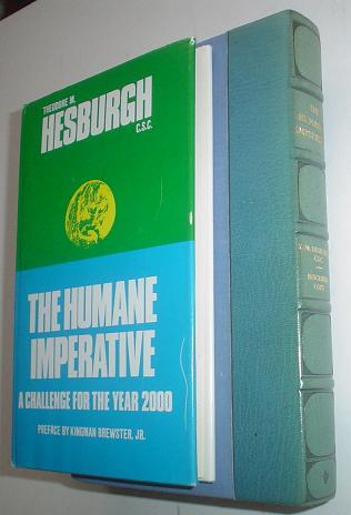 THE HUMAN IMPERATIVE. A challenge for the year 2000.Preface by Kingman Brewster,Jr. HESBURGH THEODORE M.