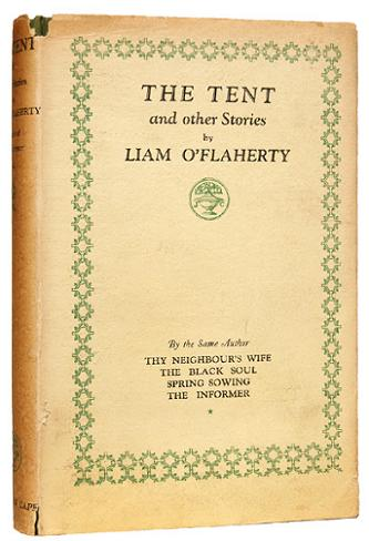 THE TENT. And other stories. O'FLAHERTY. LIAM.