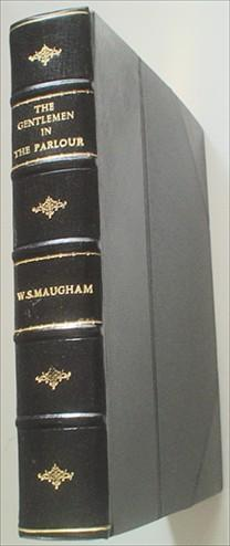 THE GENTLEMAN IN THE PARLOUR. A record of a journey from Rangoon to Haiphong. MAUGHAM. W. SOMERSET.