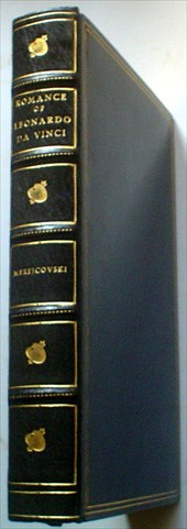 THE ROMANCE OF LEONARDO DA VINCI. Translated from the Russian by Bernard Guilbert Guerney and Illustrated with 100 reproductions of the work of Leonardo Da Vinci selected and arranged by J. B. Neumann. MEREJCOVSKI. DMITRI.