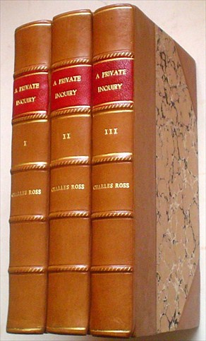 A PRIVATE INQUIRY. A novel. ROSS. CHARLES.
