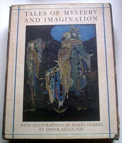 TALES OF MYSTERY AND IMAGINATION. CLARKE. HARRY. Illustrates., POE. EDGAR ALLAN.