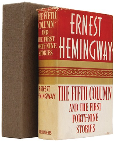 THE FIFTH COLUMN. And the First Forty-Nine stories. HEMINGWAY. ERNEST.
