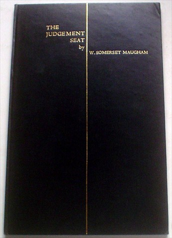 THE JUDGEMENT SEAT. MAUGHAM. W. SOMERSET., Hyde. Ulrica. Illustrates frontispiece.
