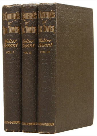 St. KATHERINE'S BY THE TOWER. A Novel. In Three Volumes with Twelve Illustrations by Charles Green. BESANT. WALTER.