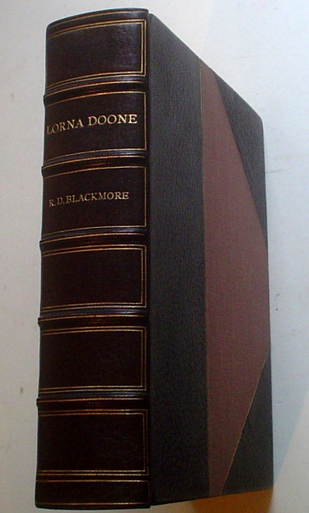 LORNA DOONE. A Romance of Exmoor. The Dulverton Edition. BLACKMORE. R. D., Brock. Charles E., Brittain. Charles E. Illustrate.