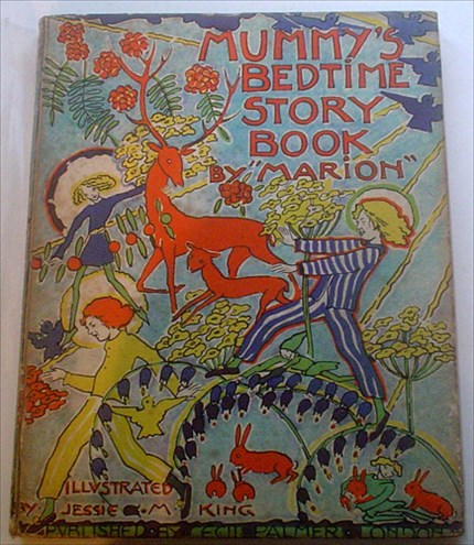 MUMMY'S BEDTIME STORY BOOK. BY MARION. KING. JESSIE M. Illustrates., GEMMELL. MARION. ----, Author.
