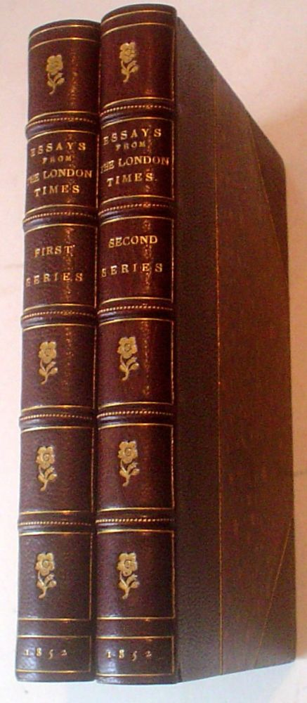 ESSAYS FROM THE LONDON TIMES. A collection of personal and historical sketches. First and Second series. PHILLIPS. SAMUEL. Collects.
