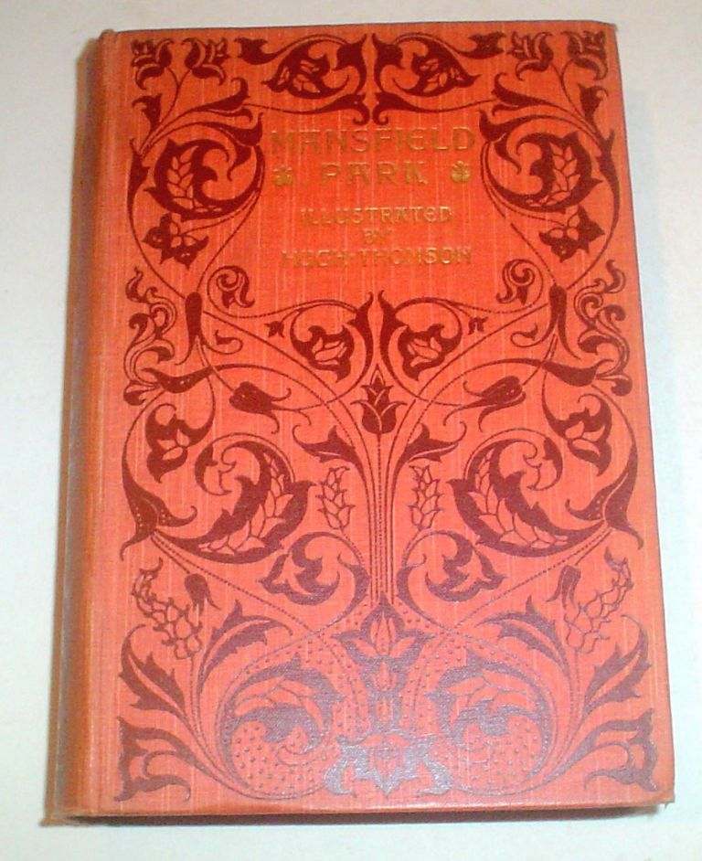 MANSFIELD PARK. With an introduction by Austin Dobson. AUSTEN. JANE., Thomson. Hugh. Illustrates.