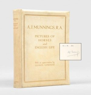 PICTURES OF HORSES AND ENGLISH LIFE. With an Appreciation by Lionel Lindsay. MUNNINGS. Sir ALFRED.