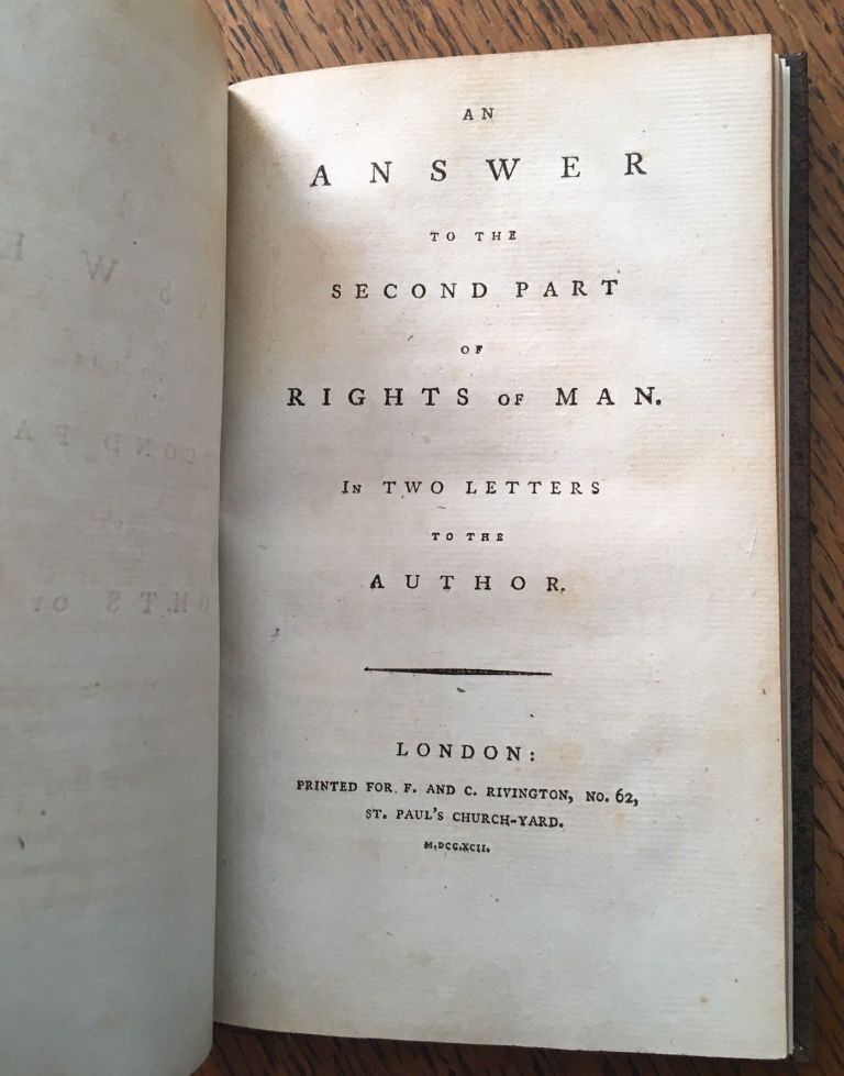 AN ANSWER TO THE SECOND PART OF RIGHTS OF MAN. In two letters to the Author. PAINE. THOMAS.