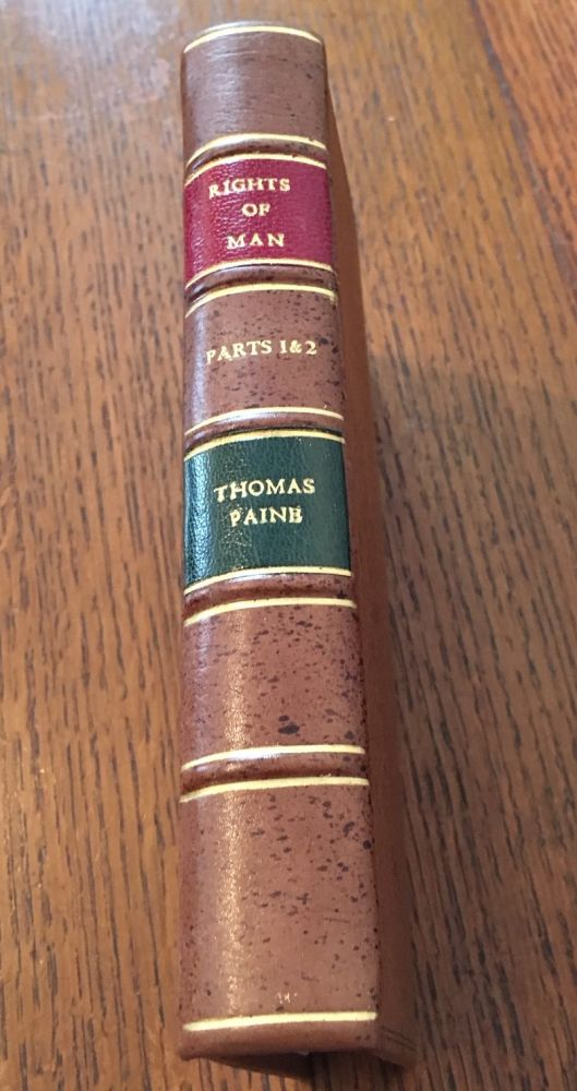 RIGHTS OF MAN. Bound with RIGHTS OF MAN; PART THE SECOND. Combining Principle and Practice. Third and Fifth editions. PAINE. THOMAS.