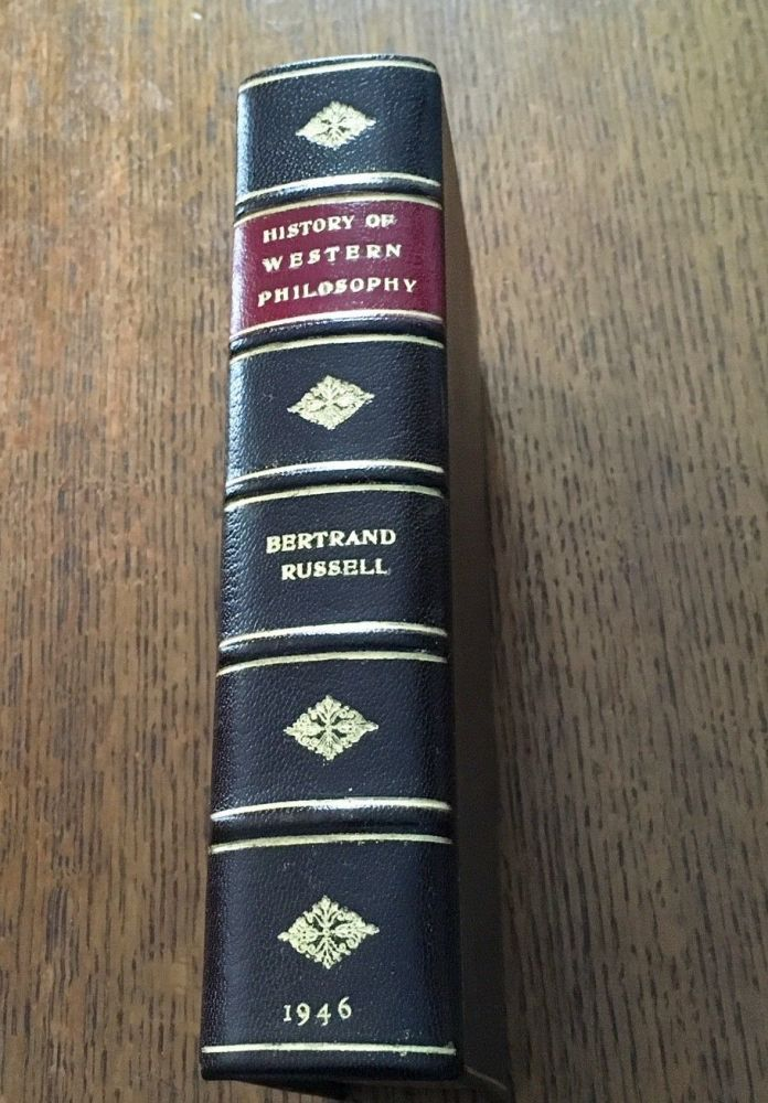 HISTORY OF WESTERN PHILOSOPHY. And its connection with political and social circumstances from the earliest times to the present day. RUSSELL. BERTRAND.