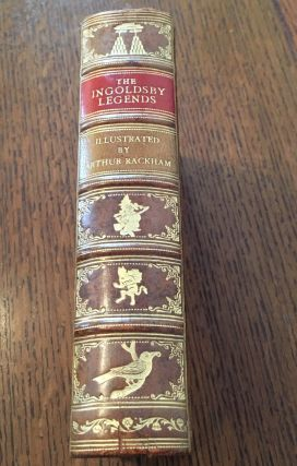 THE INGOLDSBY LEGENDS. Or Mirth and marvels. By Thomas Ingoldsby esquire. RACKHAM. ARTHUR. Illustrates., BARHAM. R. H. Rev.