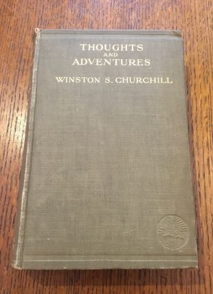 THOUGHTS AND ADVENTURES. CHURCHILL. WINSTON. S