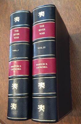 THE RIVER WAR. An Account of the Reconquest of the Soudan. CHURCHILL. WINSTON. SPENCER