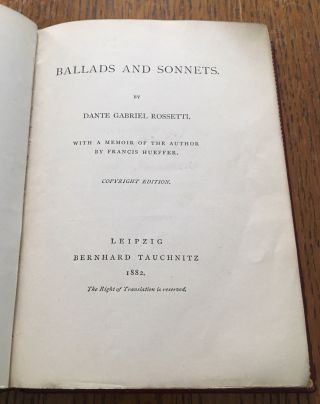 BALLADS AND SONNETS. With a memoir of the Author by Francis Heuffer. Copyright edition.