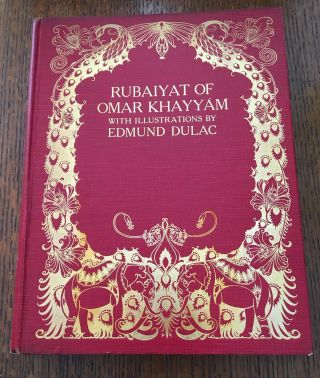 THE RUBAIYAT OF OMAR KHAYYAM. DULAC. EDMUND. Illustrates., Edward. Renders into English Verse...