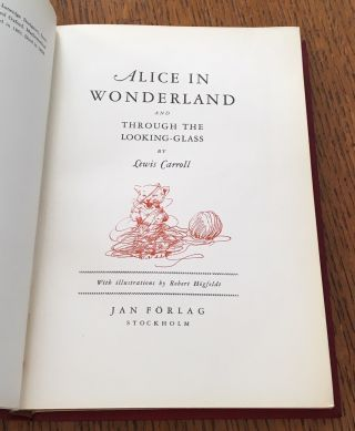 ALICE IN WONDERLAND and THROUGH THE LOOKING-GLASS.