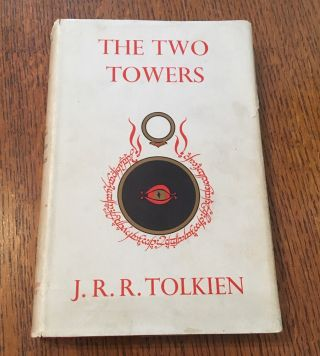 THE TWO TOWERS. Being the second part of The Lord of the Rings. TOLKIEN. J. R. R