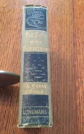 THE HOUND OF THE BASKERVILLES. Another adventure of Sherlock Holmes. - Longmans Colonial Library...