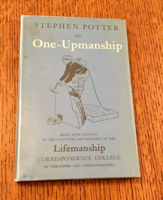 ONE-UPMANSHIP. POTTER. STEPHEN