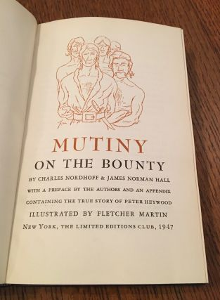 MUTINY ON THE BOUNTY. With a preface by the Authors and an appendix containing the true story of Peter Heywood. Illustrated by Fletcher Martin.