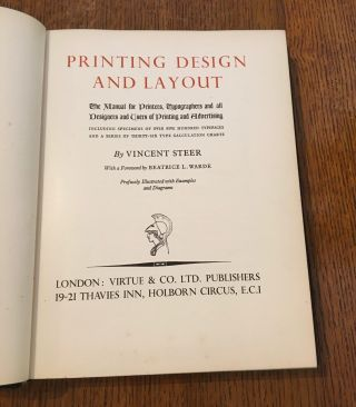 PRINTING DESIGN AND LAYOUT. The Manual for Printers, Typographers and all Designers and users of Printing and Advertising. Including specimens of over five hundred typefaces and a series of thirty-six type calculation charts. With a foreword by Beatrice L. Warde. Profusely illustrated with examples and diagrams.