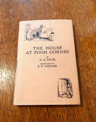 THE HOUSE A POOH CORNER. MILNE. A. A., SHEPARD. E. H. Illustrates