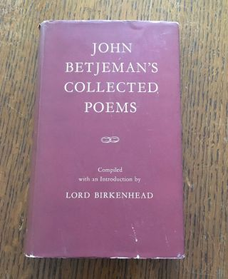 COLLECTED POEMS. Compiled and with an introduction by The Earl of Birkenhead. BETJEMAN. JOHN