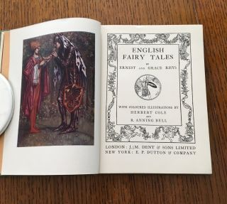 ENGLISH FAIRY TALES. With coloured illustrations by Herbert Cole and R. Anning Bell. -- Tales for Children from many Lands. Edited by F. C. Tilney.