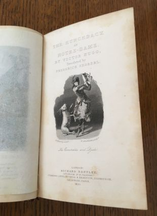 THE HUNCHBACK OF NOTRE DAME. Translated expressly for this edition; with a sketch of the life and writings of the author; by Frederick Shoberl. Bentleys Standard Novels No. XXXII. Complete in one volume. A New edition. Revised.