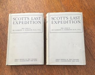 SCOTT'S LAST EXPEDITION. Volume 1. Being the journals of Captain Scott. -- Volume 2. Being the reports of the journeys & the scientific work undertaken by Dr. E. A. Wilson and the surviving members of the expedition. Arranged by Leonard Huxley. With a preface by Sir Clements R. Markham.