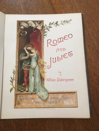 ROMEO AND JULIET. A Tragedy. -- With illustrations by Ludovic Marchetti, Lucius Rossi, and Oreste...