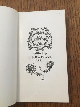 LEAVES FROM THE DIARY OF SAMUEL PEPYS. & AN ENGLISH MISCELLANY. 2 volumes from The Bibelots series, edited by J. Potter Briscoe.