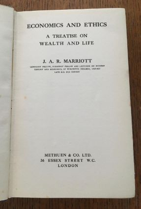 ECONOMICS AND ETHICS. A Treatise on wealth and life.