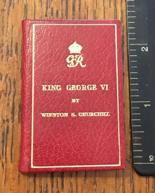 KING GEORGE VI. The Prime Minister's Broadcast February 7, 1952, by The Right Honourable Winston...