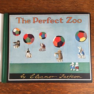 THE PERFECT ZOO. FARJEON. ELEANOR